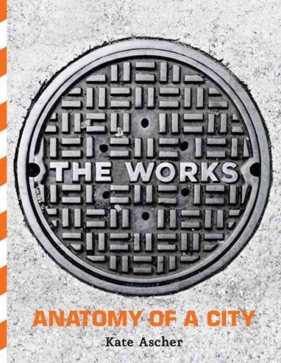 The Works: Anatomy of a City –