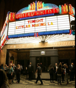 CityLab in LA, Ace Theater. Photo: Melanie Leigh Wilbur